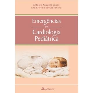 Livro - Emergências em Cardiologia Pediátrica - Lopes