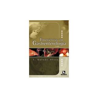 Livro - Emergências em Gastroenterologia - Galvão-Alves JF