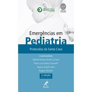 Livro - Emergências em Pediatria - Protocolos da Santa Casa - La Torre