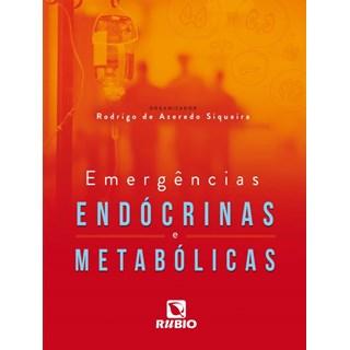 Livro - Emergências Endócrinas e Metabólicas - Siqueira