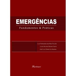 Livro - Emergências Fundamentos e Práticas - Falcão