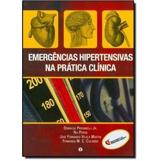 Livro - Emergências Hipertensivas na Prática Clínica - Passarelli Jr.