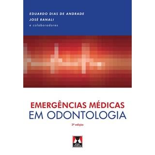 Livro - Emergências Médicas em Odontologia - Andrade