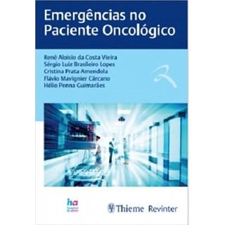Livro - Emergências no Paciente Oncológico - Vieira - Dilivros