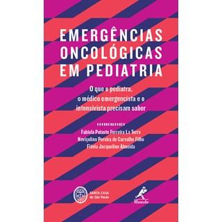 Livro - Emergências Oncológicas em Pediatria - La Torre