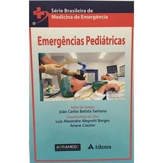 Livro - Emergências Pediátricas - Série Brasileira - Santana
