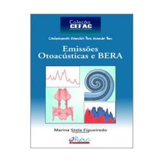 Livro - Emissões Otoacústicas e BERA - Figueiredo