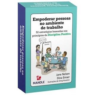 Livro - EMPODERAR PESSOAS NO AMBIENTE DE TRABALHO - Nelsen 1º edição