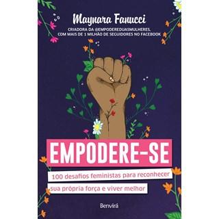 Livro - Empodere-se: 100 Desafios Feministas Para Reconhecer Sua Própria Força - Fanucci