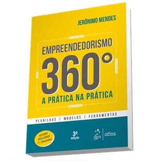 Livro - Empreendedorismo 360º - A Prática na Prática - Mendes
