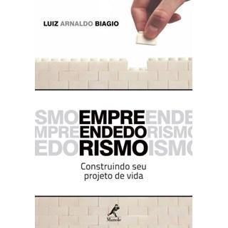 Livro - Empreendedorismo - Construindo Seu Projeto de Vida - Biagio