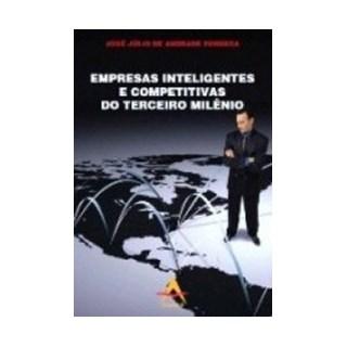 Livro - Empresas Inteligentes e Competitivas do Terceiro Milênio - Fonseca BF