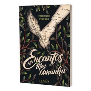 Livro Encantos do Meu Amanhã - Evandro - Brazil Publishing