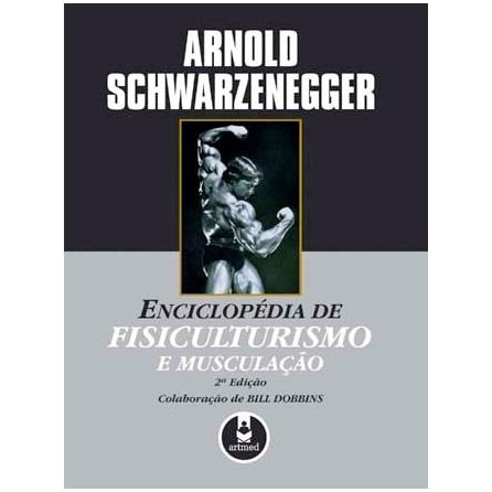 Livro - Enciclopédia de Fisiculturismo e Musculação - Schwarzenegger