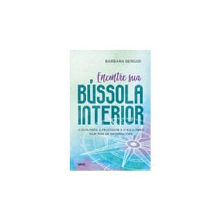 Livro - Encontre sua Bússola Interior - Berger