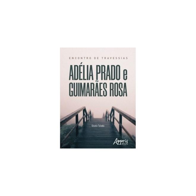 Livro - Encontro de Travessias: Adélia Prado e Guimarães Rosa - Toledo