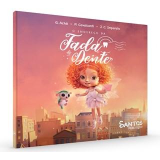 Livro Endereço da Fada do Dente, O - Aché - Santos Publishing
