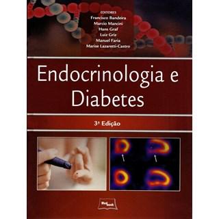 Livro - Endocrinologia e Diabetes - Bandeira - Medbook