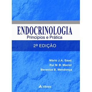 Livro - Endocrinologia - Princípios e Práticas - Saad