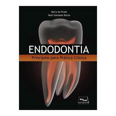 Livro - Endodontia - Princípios para Prática Clínica - Prado