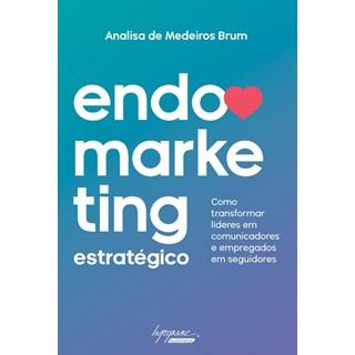 Livro Endomarketins Estratégico - Brum - Integrare