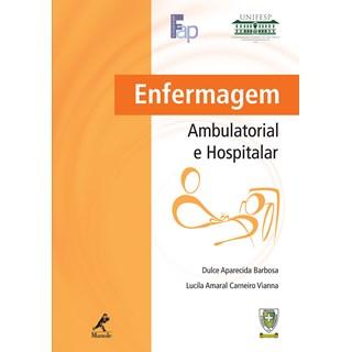 Livro - Enfermagem Ambulatorial e Hospitalar - Unifesp - Barbosa