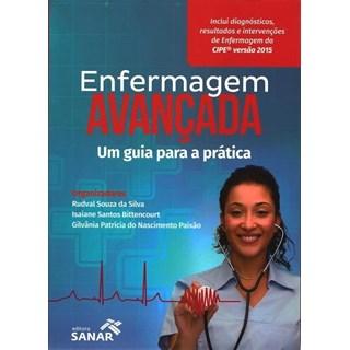 Livro - Enfermagem Avançada - Um Guia para a Prática - Bittencourt