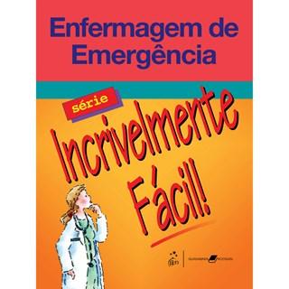 Livro - Enfermagem de Emergência - Incrivelmente Fácil - Springhouse
