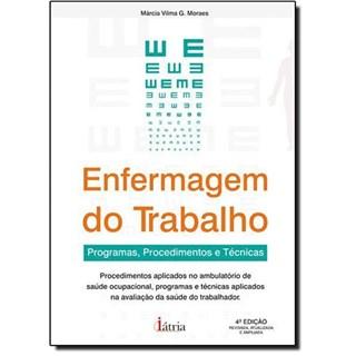 Livro - Enfermagem do Trabalho - Programas, Procedimento e Técnicas - Moraes