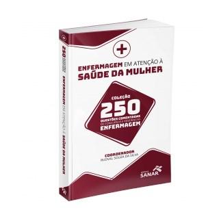 Livro - Enfermagem em Atenção à Saúde da Mulher para Concursos e Residências - 250 Questões Comentadas - Fraga