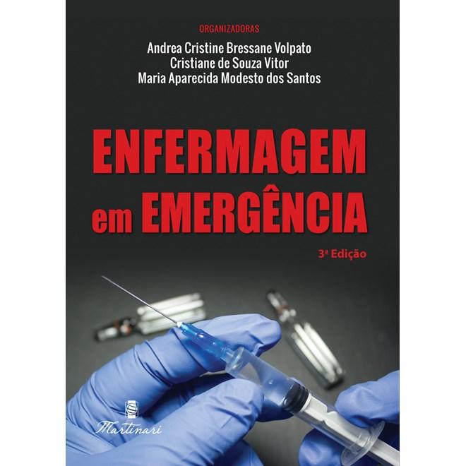 Livro - Enfermagem em Emergência - Volpato - Martinari