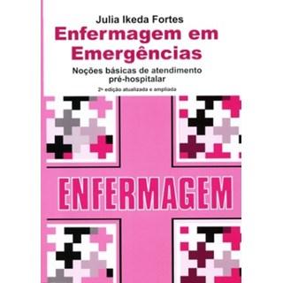 Livro - Enfermagem em Emergências - Fortes
