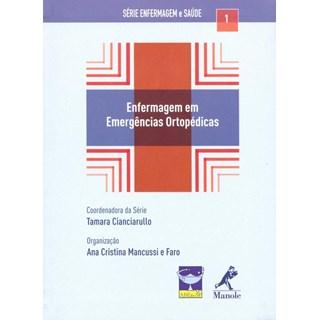 Livro - Enfermagem em Emergências Ortopédicas - Faro***