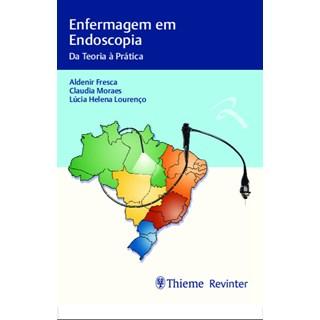 Livro - Enfermagem em Endoscopia - Fresca
