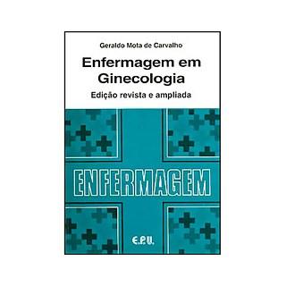 Livro - Enfermagem em Ginecologia - Carvalho