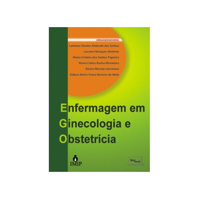 Livro - Enfermagem em Ginecologia e Obstetrícia - IMIP - Lannuze