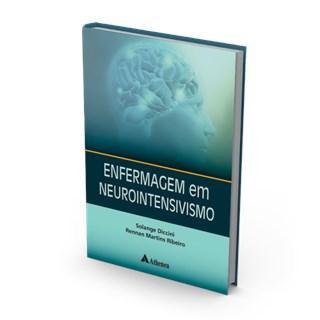 Livro - Enfermagem em Neurointensivismo - Diccini