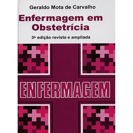 Livro - Enfermagem em Obstetrícia - Carvalho