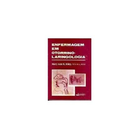 Livro - Enfermagem em otorrinolaringologia - Riley