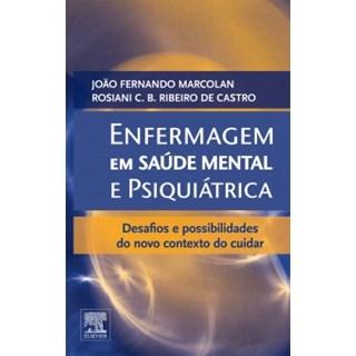 Livro - Enfermagem em Saúde Mental e Psiquiátrica - Marcolan