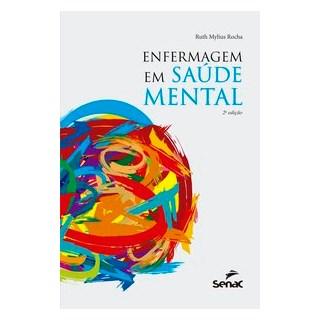 Livro - Enfermagem em saúde mental - Mylus Rocha 2º edição