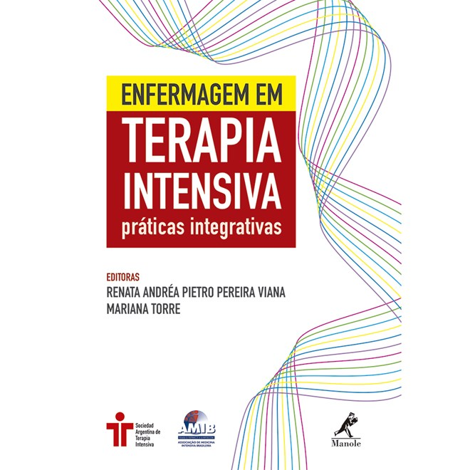 Livro - Enfermagem em Terapia Intensiva: Práticas Integrativas - Viana