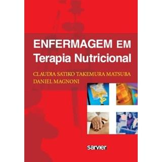 Livro - Enfermagem em Terapia Nutricional - Magnoni