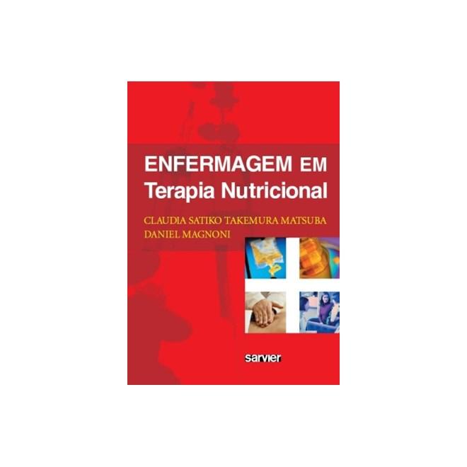 Livro - Enfermagem em Terapia Nutricional - Magnoni ***