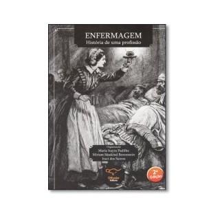 Livro - Enfermagem - História de Uma Profissão - Padilha