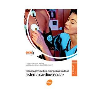 Livro - Enfermagem Médico-Cirúrgica Aplicada ao Sistema Cardiovascular - Arone