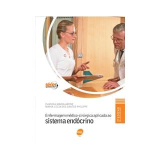 Livro - Enfermagem Médico-Cirúrgica Aplicada ao Sistema Endócrino - Arone