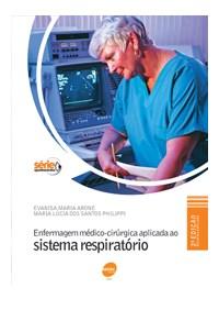 Livro Enfermagem Medico-Cirurgica Aplicada ao Sistema Respiratorio -