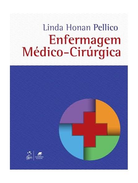Livro - Enfermagem Médico-Cirúrgica - Pellico