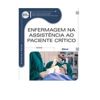 Livro - Enfermagem na assistência ao paciente crítico - Silva 1º edição